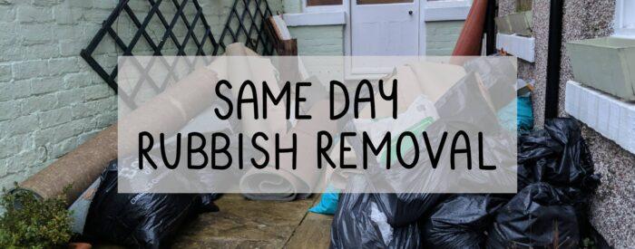junk outside same day rubbish removal