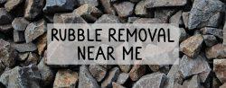 rubble removal near me